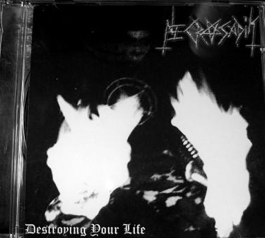 Necro Sadik-destroying Your Life (CD)