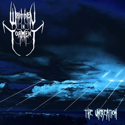 Written in Torment - The Uncreation (CD)