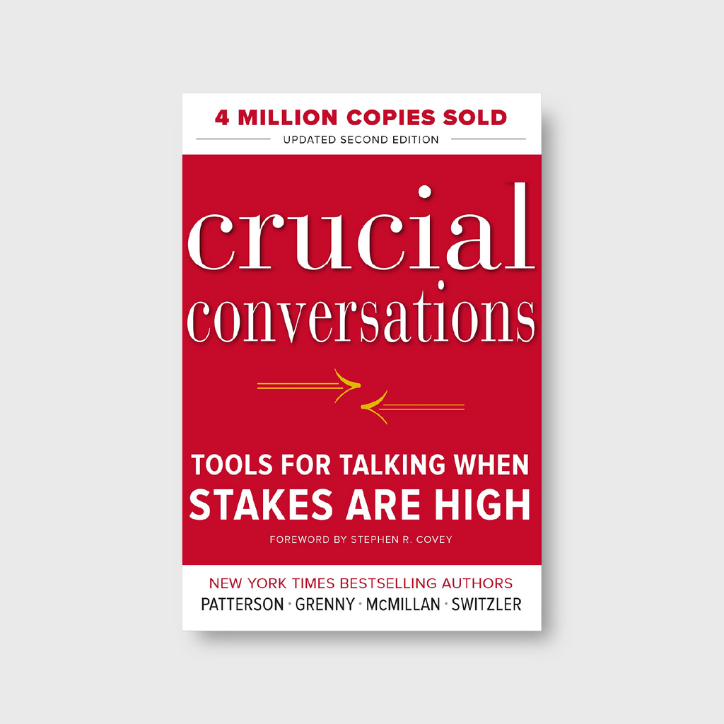 Crucial Conversations Tools For Talking When Stakes Are High Libro