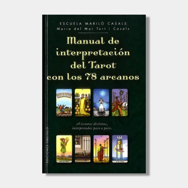 Manual de interpretación del Tarot con los 78 arcanos