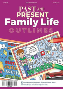 Past and Present Family Life Outlines, Year 1 ebook