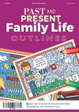 4540 | Past and Present Family Life Outlines, Year 1