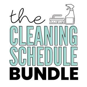The Cleaning Schedule Bundle (Editable PDFs) - Instant Download
