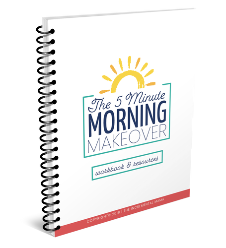 The 5-Minute Morning Makeover Workbook (digital download)
