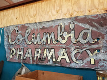 Load image into Gallery viewer, Columbia Pharmacy Salvage Sign