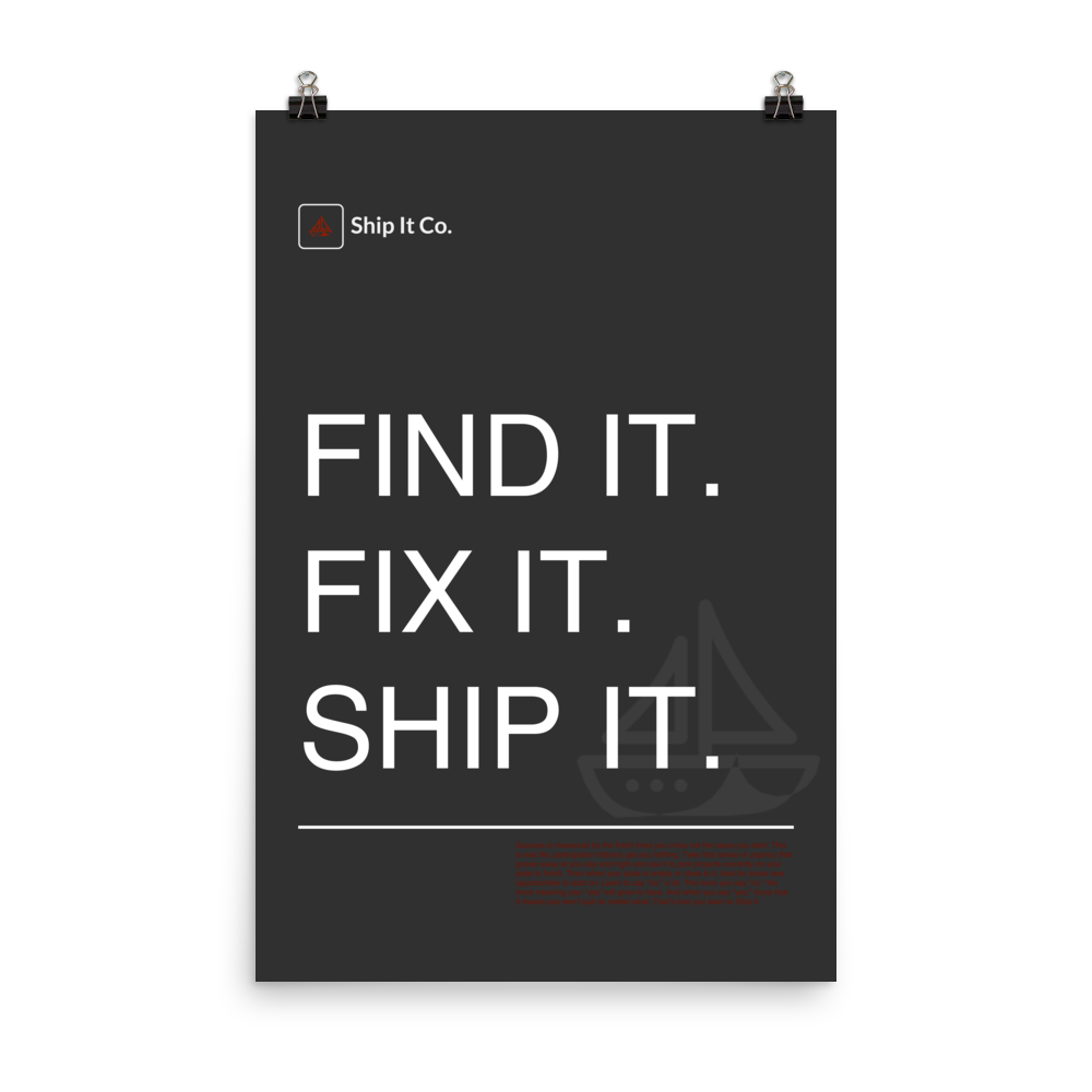 Find it. Fix it. Ship it. - Ship it co
