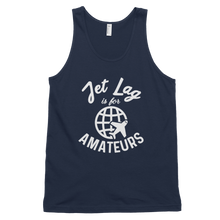 Load image into Gallery viewer, Jet Lag is for Amateurs Tank Top - Travel Suppliers Plus