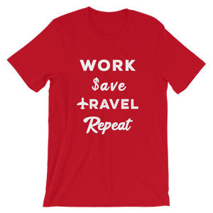 Work Save Travel Repeat T-Shirt - Travel Suppliers Plus