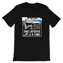 Load image into Gallery viewer, Living My Best Life T-Shirt - Travel Suppliers Plus