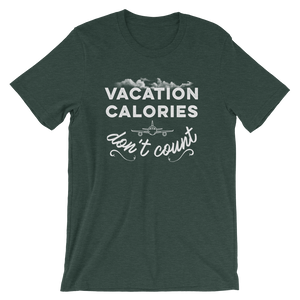 Vacation Calories Don't Count T-Shirt - Travel Suppliers Plus
