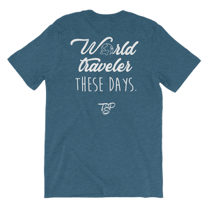 NC Raised World Traveler These Days T-Shirt - Travel Suppliers Plus