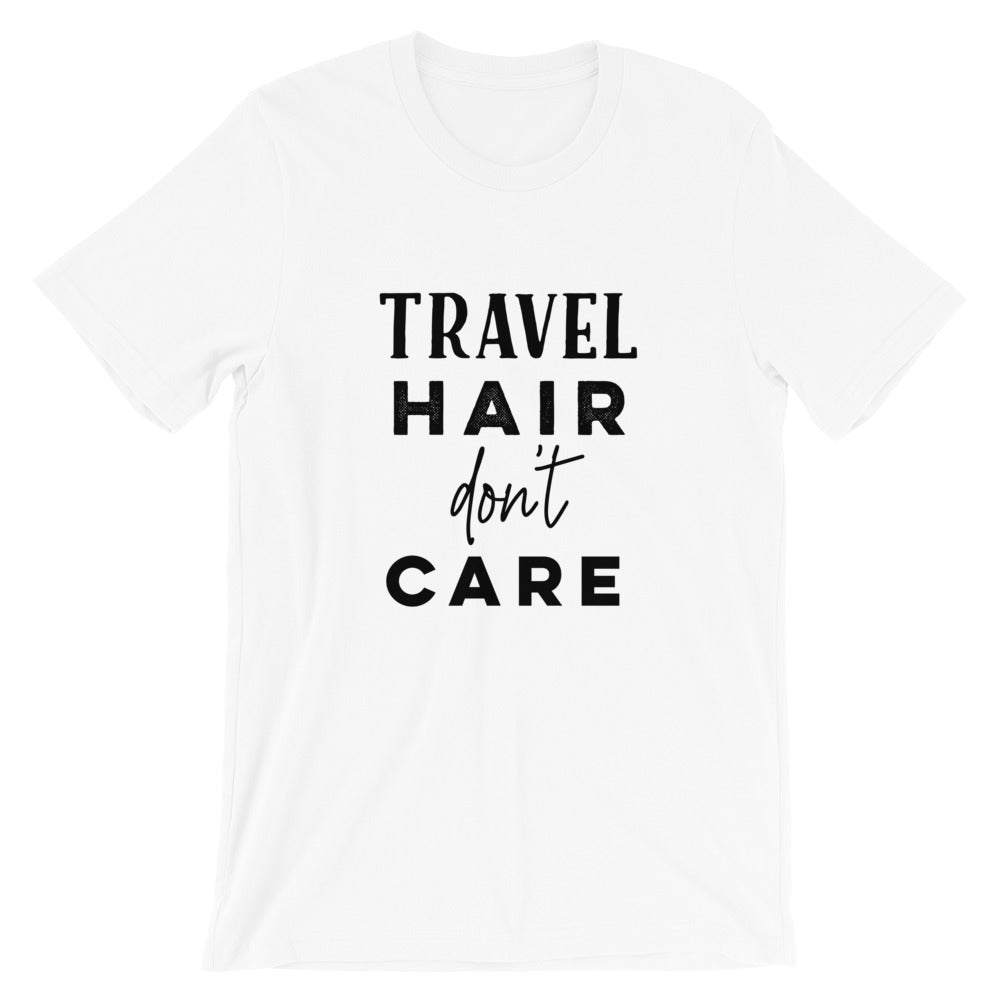 Travel Hair Don't Care T-Shirt - Travel Suppliers Plus