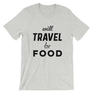 Will Travel For Food T-Shirt - Travel Suppliers Plus