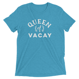 Queen of Vacay T-Shirt - Travel Suppliers Plus