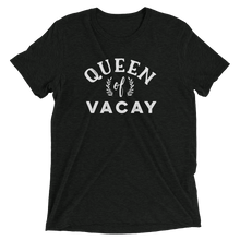 Load image into Gallery viewer, Queen of Vacay T-Shirt - Travel Suppliers Plus
