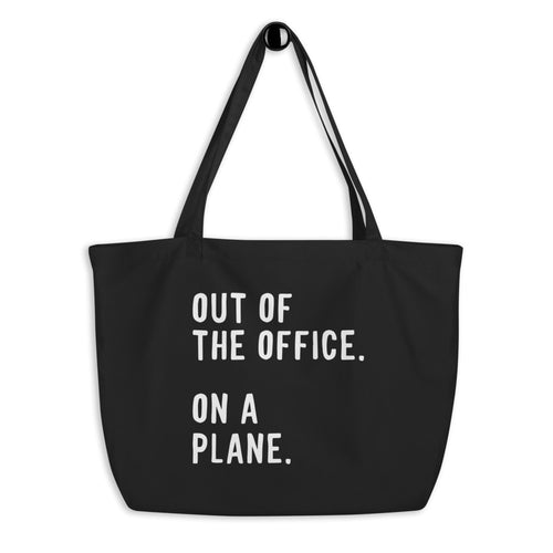 Out Of The Office - Large Eco Tote Bag - Travel Suppliers Plus
