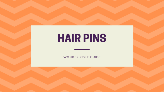 5 Ways to Wear Hair Pins | Wonder Style Guide