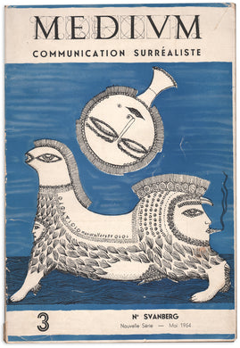 Medium: Communication Surréaliste 3