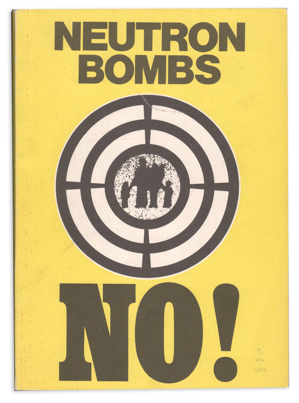 Neutron Bombs No! In the Name of Life Itself, Ban the Neutron Bomb