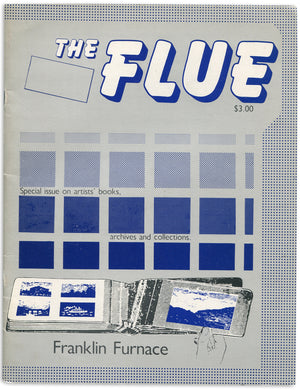 [Franklin Furnace] The Flue: Special issue on artists' books, archives and collections