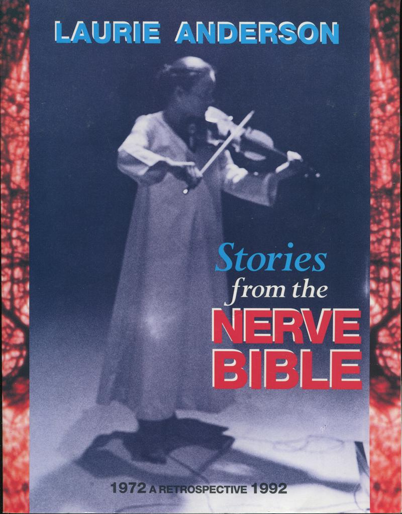Laurie Anderson—Stories from the Nerve Bible: A Retrospective 1972–1992, Signed