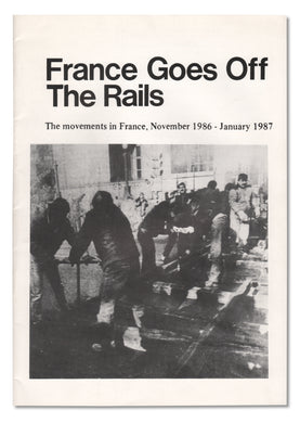 France Goes Off the Rails: The Movements in France, Nov. 1986–Jan. 1987