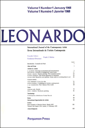 LEONARDO: INTERNATIONAL JOURNAL OF THE CONTEMPORARY ARTIST, VOLUME 1 NUMBER 1