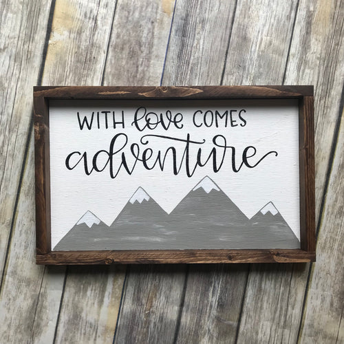 With love comes adventure