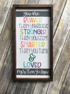 You are brave child's room sign
