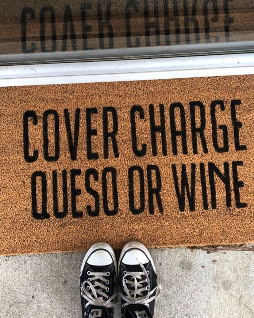 Cover charge queso or wine
