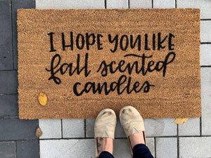 I hope you like fall scented candles- Doormat