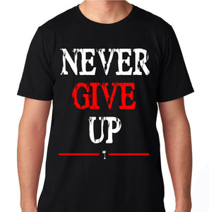 NEVER GIVE UP GYM FITNESS WORKOUT YOGA RUNNING TRAINING FIT FLEX TRAIN T SHIRT
