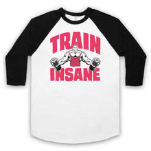 Load image into Gallery viewer, TRAIN INSANE GYM WORKOUT SLOGAN BODYBUILDING MUSCLES UNISEX 3/4 BASEBALL TEE