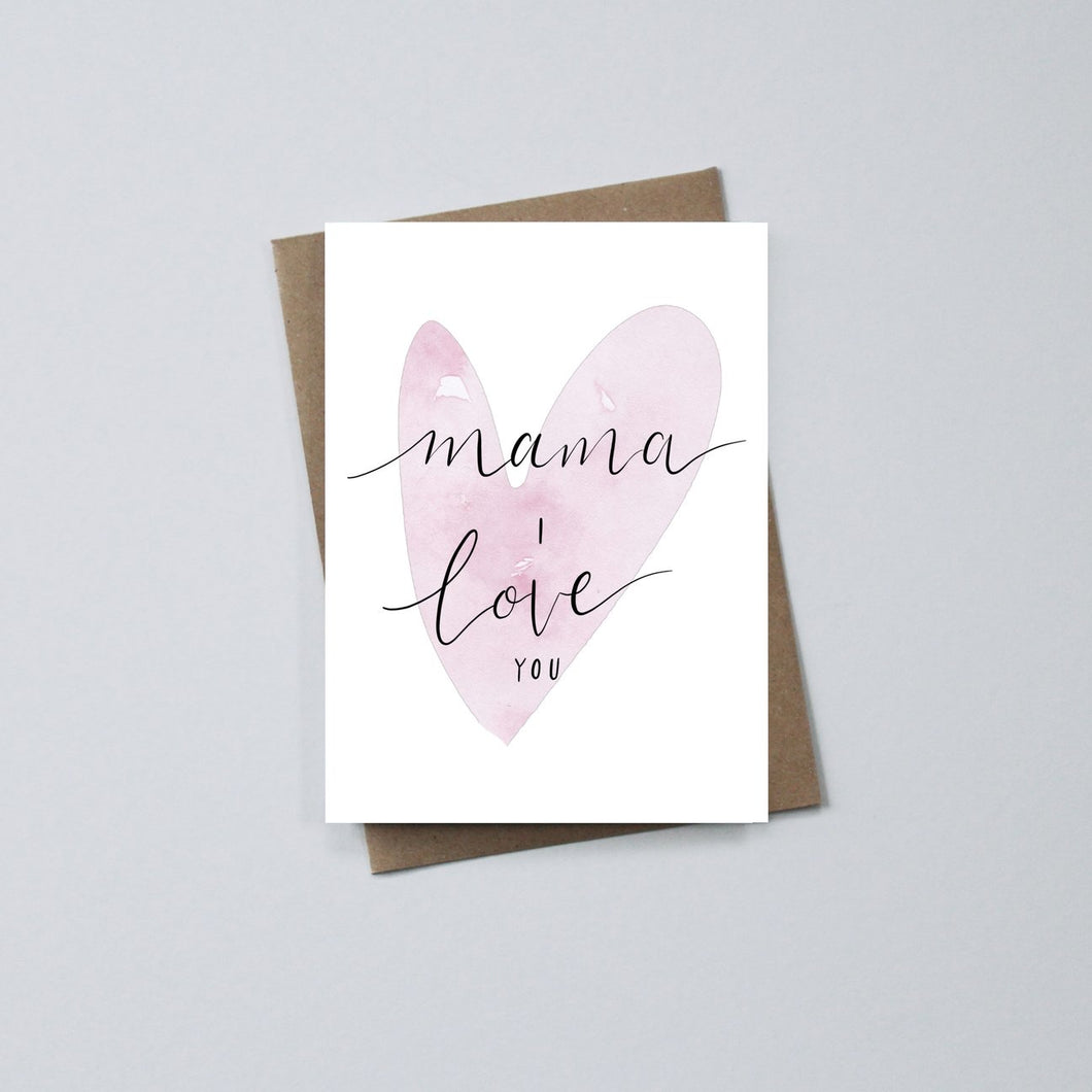 Mama I Love You card - Ecoanniepooh