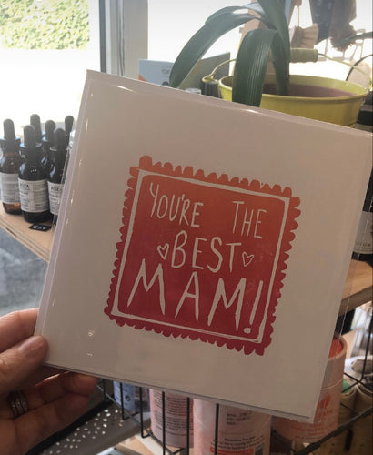 You're the best Mam - Mother's Day card