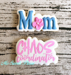 Mother's Day Chaos Coordinator