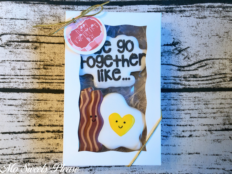 Decorated Sugar Cookie We go together like Bacon and Eggs Valentine