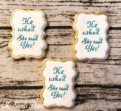 Decorated Sugar Cookie Engagement She Said Yes