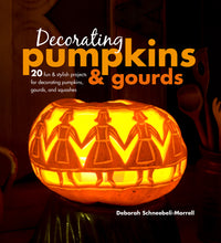 Load image into Gallery viewer, Book cover for Decorating Pumpkins and Gourds by Deborah Schneebeli-Morrell.