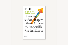 Load image into Gallery viewer, Do Lead - Share your vision. Inspire others. Achieve the impossible