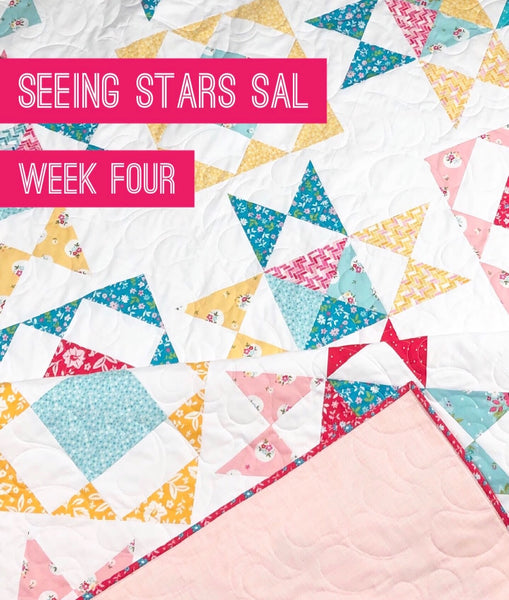 Seeing Stars Sew Along-Week Four