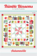 Load image into Gallery viewer, Autumnville Quilt Pattern by Thimble Blossoms