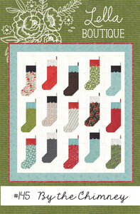 By The Chimney Quilt Pattern by Lella Boutique