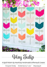 Load image into Gallery viewer, Hey Tulip Quilt Pattern by Heartfully Handmade and KPerreault Creates