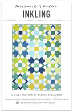Load image into Gallery viewer, Inkling Quilt Pattern by Patchwork and Poodles