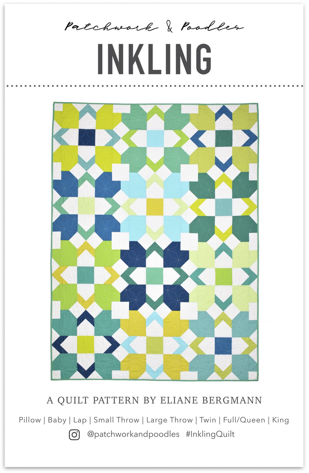Inkling Quilt Pattern by Patchwork and Poodles