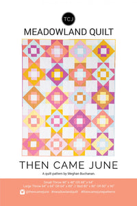 Meadowland Quilt Pattern by Meghan Buchanan of Then Came June
