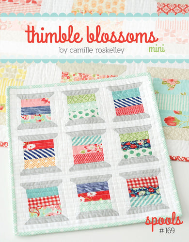 Spools Mini Quilt Pattern by Thimble Blossoms
