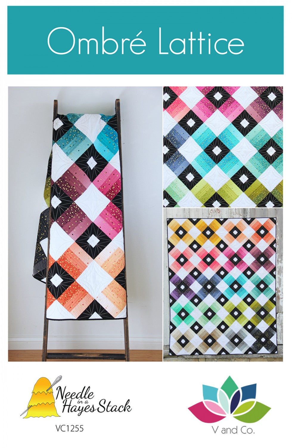 Ombre Lattice Quilt Pattern by Tiffany Hayes of Needle in a Hayes Stack