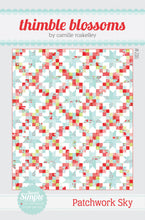 Load image into Gallery viewer, Patchwork Sky Quilt Pattern by Thimble Blossoms